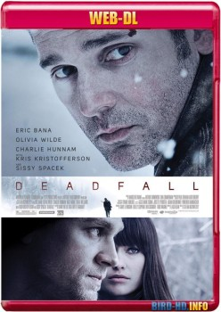 Deadfall 2012 m720p WEB-DL x264-BiRD