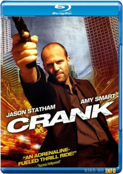 Crank 2006 Director's Cut m720p BluRay x264-BiRD