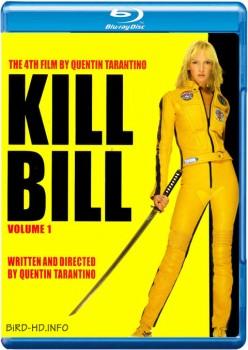 Kill Bill: Vol. 1 2003 m720p BluRay x264-BiRD