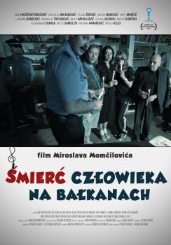 Polski plakat filmu 'Śmierć Człowieka Na Bałkanach'