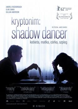 Polski plakat filmu 'Kryptonim: Shadow Dancer'